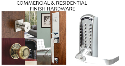 Commercial & Residential Finish Hardware